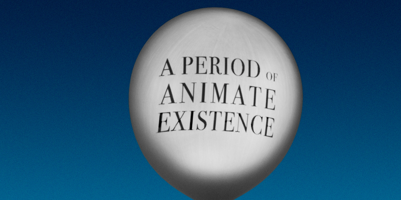 A Period of Animate Existence