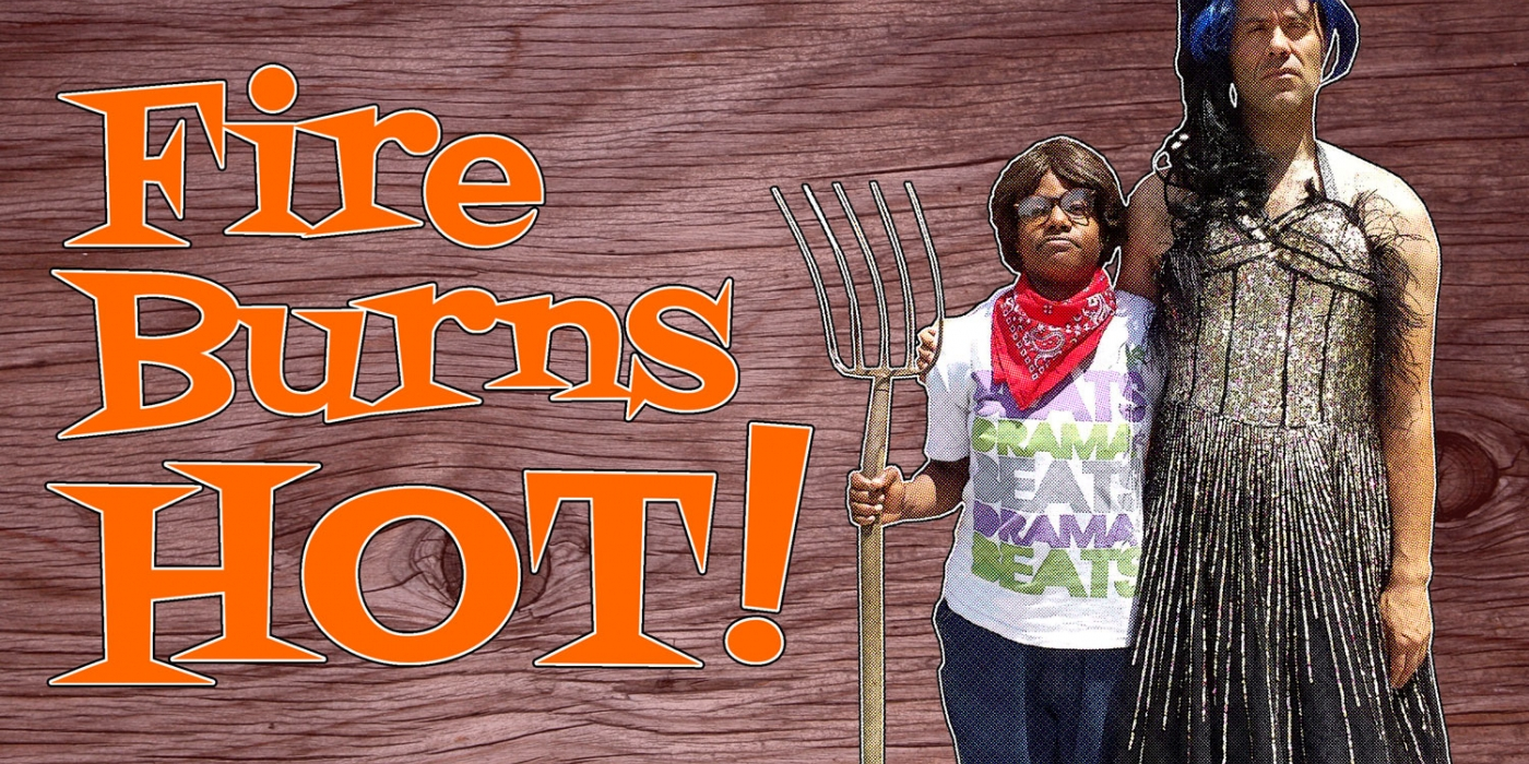 Fire Burns Hot!